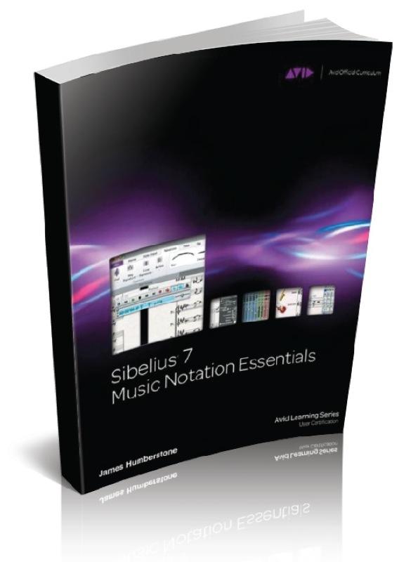 Sibelius 7 Music Notation Essentials