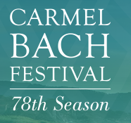Carmel Bach Festival, 78th Season